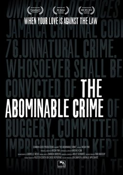 The Abominable Crime - Homophobia in Jamaica