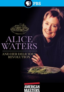 Alice Waters and Her Delicious Revolution - Cooking with an Environmentally Conscious Chef