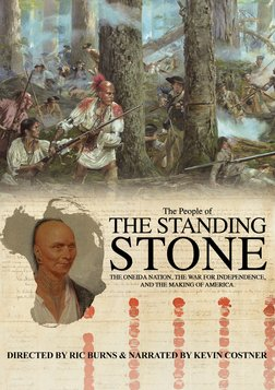 People of Standing Stone - The Oneida Nation, The War of Independence, and The Making of America