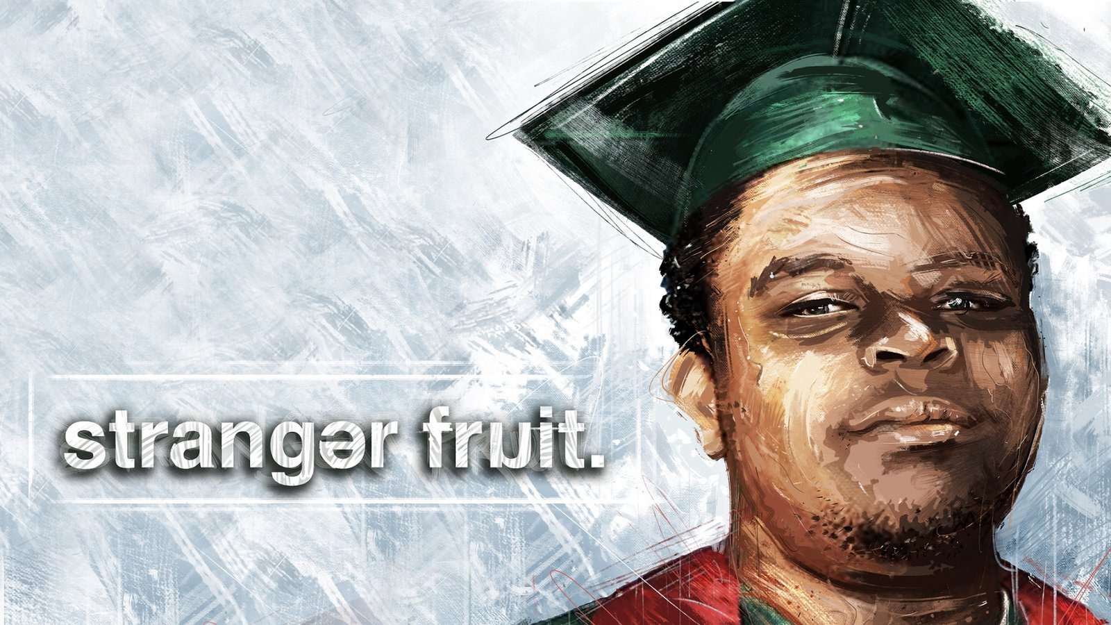 Stranger Fruit - An Investigation into the Death of Michael Brown