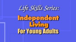 Finding That Dream Job - Independent Living for Young Adults