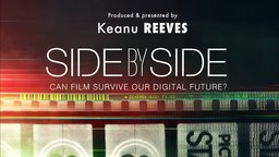 Side by Side - Can Film Survive the Digital Future?