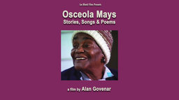 Osceola Mays - Stories, Songs and Poems